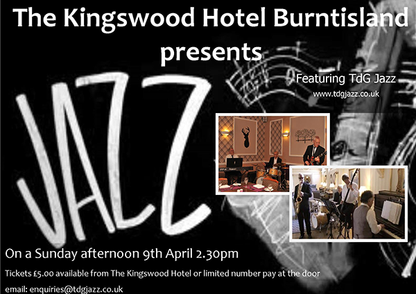 Sunday Jazz at THe Kingswood Hotel Burntisland Fife