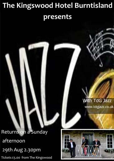 Sunday Jazz at THe KIngswood Hotel Burntisland Fife