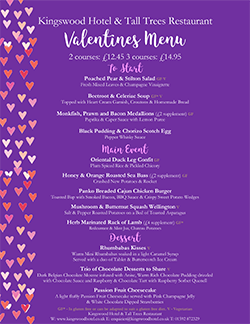 Special Valentines Day Menu for THe Tall Trees Restaurant nr Burntisland Fife