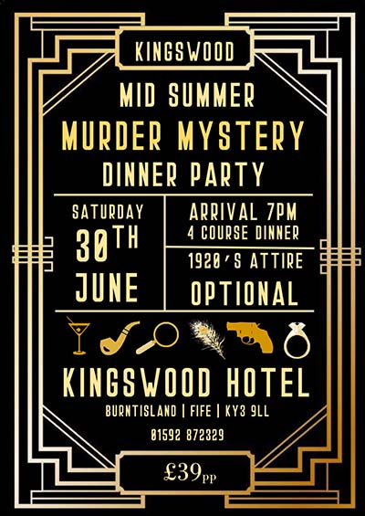 Murder Mystery Dinner Party this Summer at The Kingswood Hotel Burntiland Fife