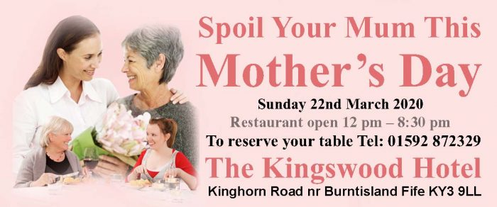 Mother's Day at THe Kingswood Hotel Burntisland Fife